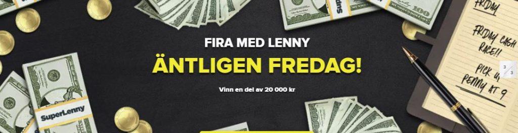 Tävla om en prispott på 20.000 kronor hos SuperLenny idag